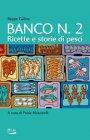 Banco Numero 2 Beppe Gallina