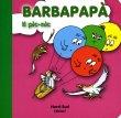 Barbapapà - Il Pic-Nic NordSud Edizioni
