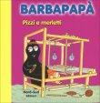 Barbapap� - Pizzi e Merletti