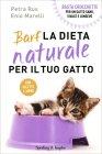 Barf - La Dieta Naturale per il Tuo Gatto Petra Rus