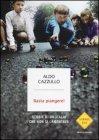 Storie di un'Italia che non si Lamentava - Aldo Cazzullo