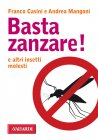 Basta Zanzare! (eBook) Franco Casini, Andrea  Mangoni