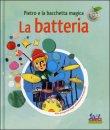 La Batteria - Pietro e la Bacchetta Magica