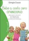 Bebè a Costo Zero Crescono eBook Giorgia Cozza