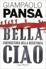 Bella Ciao - Giampaolo Pansa