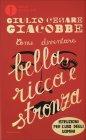 Come diventare Bella Ricca e Stronza Giulio Cesare Giacobbe