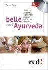 Belle con l'Ayurveda Sergio Piane