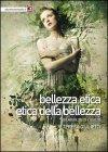 Bellezza Etica, Etica delle Bellezza Teresa Giulietti