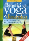 I Benefici dello Yoga Dinamico Vittorio Calogero