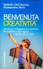 Benvenuta Creatività Alessandra Ferri Isabella Dell'Aquila