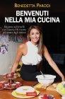 Benvenuti nella Mia Cucina (eBook) Benedetta Parodi