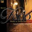 Best of Fado - Tribute to Amalia Rodrigues