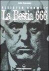 Aleister Crowley - La Bestia 666
