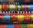 Bhakti Bazaar Jai Uttal Ben Leinbach
