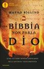La Bibbia Non Parla di Dio Mauro Biglino