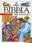 Bibbia per Ragazzi Illustrata Grillo Parlante Edizioni