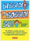 Bibbidi Bobbidi Bu! Stefania Rossini