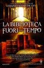 La Biblioteca Fuori dal Tempo Francisco J. de Lys