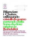 Bilanciare i Chakra Utilizzando Cristalli di Quarzo (eBook) Milena De Mattia, Marco Fomia