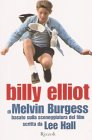 Billy Elliot Burgess Melvin