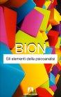 Gli Elementi della Psicoanalisi Wilfred R. Bion