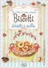 Biscotti Dolcetti e Muffin - Anastasia Zanoncelli