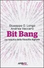 Bit Bang  Giuseppe O. Longo, Andrea Vaccaro