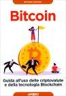 Bitcoin - Guida all'Uso delle Criptovalute Richard Caetano