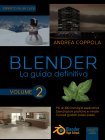 Blender: La Guida Definitiva - Volume 2