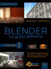 Blender: La Guida Definitiva - Volume 1 - eBook Andrea Coppola