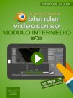 Blender Videocorso. Modulo Intermedio - Lezione 2 eBook Andrea Coppola
