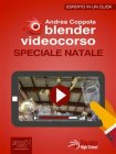 Blender Videocorso: Speciale Natale (eBook) Andrea Coppola