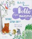 Bobbo, Cosa Fai? Roberto Piumini