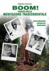 BOOM! Viaggio nella Meditazione Trascendentale - eBook Federico Traversa
