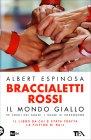 Braccialetti Rossi - Il Mondo Giallo