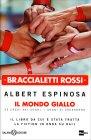 Braccialetti Rossi. Il Mondo Giallo - Albert Espinosa