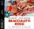 Braccialetti Rossi - Il Mondo Giallo - Audiolibro 1 CD