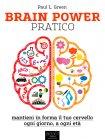 Brain Power Pratico - eBook Paul L. Green