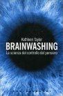 Brainwashing Kathleen Taylor