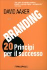 Branding 20 Principi Per il Successo - Libro di David Aaker