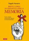 Breve Corso di Ginnastica per la Memoria (eBook) Angels Navarro