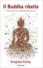 Il Buddha Ribelle