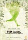 ¡Buen Camino! - eBook Maria Bernardetta Cabras