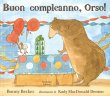 Buon Compleanno, Orso! Bonny Becker