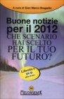 Buone Notizie per il 2012