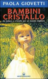 Bambini Cristallo Paola Giovetti