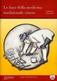 Le Basi della Medicina Tradizionale Cinese