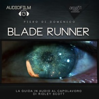 Blade Runner - AudioLibro Mp3 di Piero Di Domenico