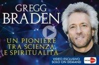 Braden - Un Pionere tra Scienza e Spiritualità (Videocorso Streaming)
