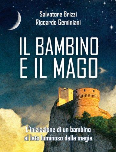 Il Bambino e il Mago - Libro di Salvatore Brizzi e ...